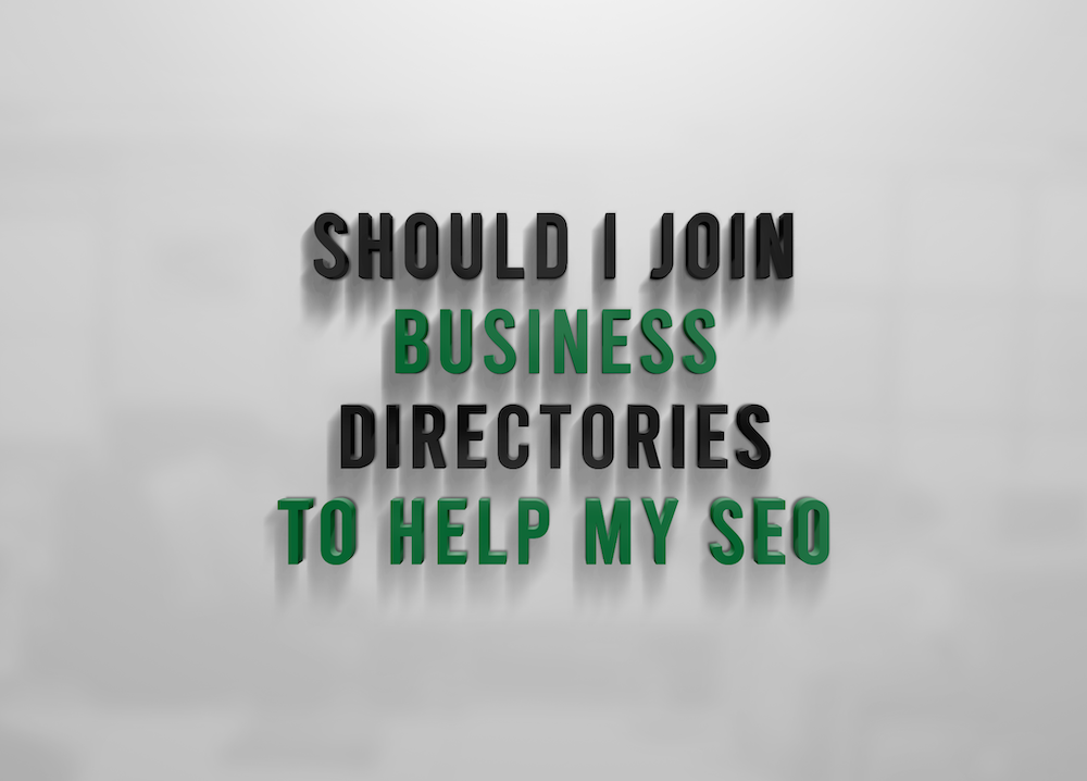 Should I Join Business Directories To Help My SEO